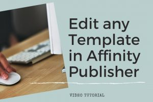 photo of computer and mouse with text edit any template in affinity publisher video tutorial